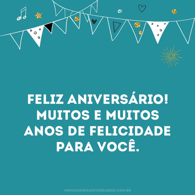 Muitos anos de felicidade para você