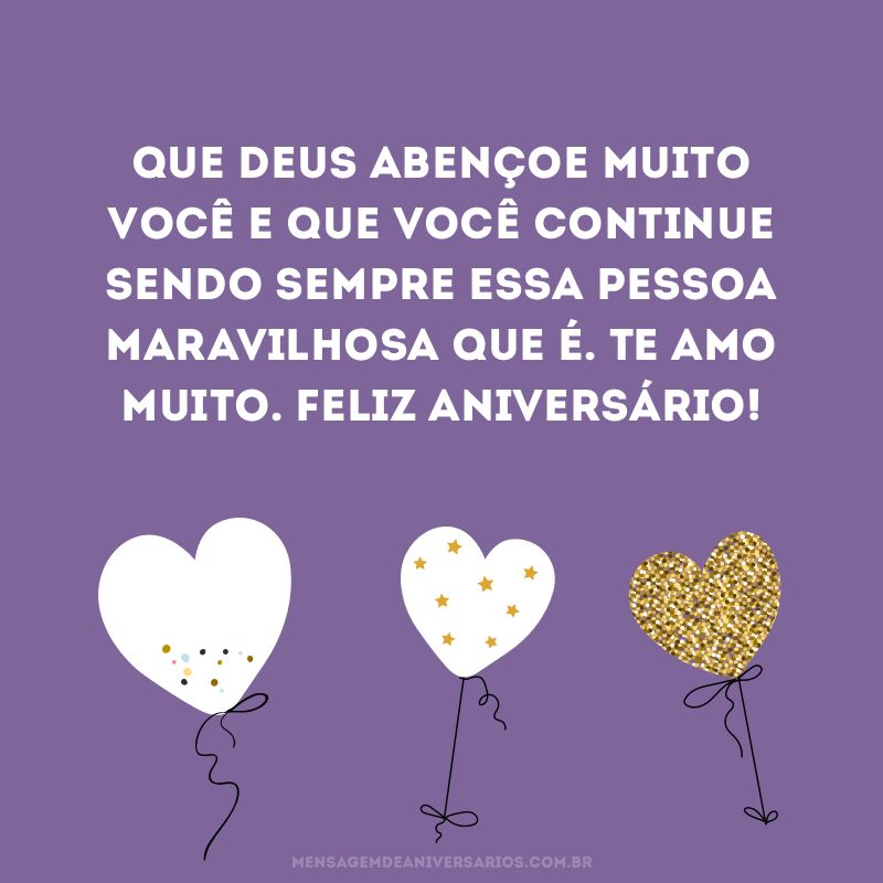 Feliz aniversário ao amor da minha vida