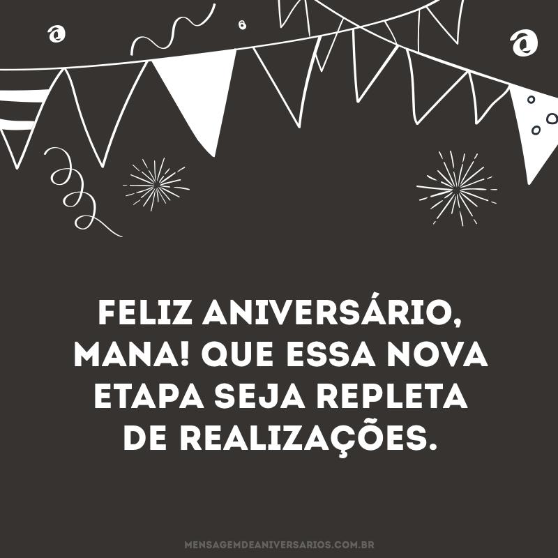 Feliz aniversário, mana