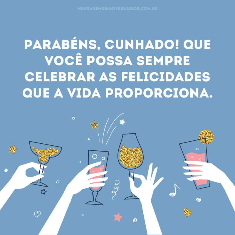 Que você possa sempre celebrar