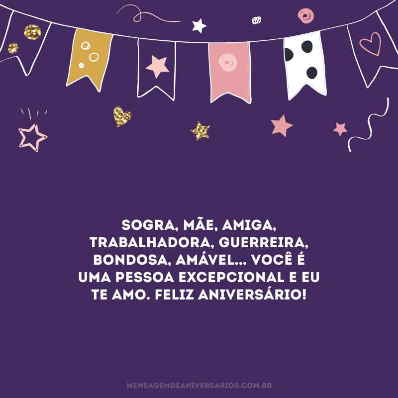 Sogra, mãe, amiga, trabalhadora, guerreira, bondosa, amável... Você é uma pessoa excepcional e eu te amo. Feliz aniversário!